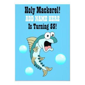 Holy Mackerel, Someone Is Turning 55 Funny Fish Invitations