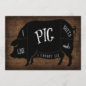 I Like Pig Butts and I Cannot Lie BBQ Wood Chalk Invitation