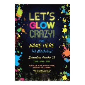Let's Glow Crazy Birthday Neon Paint Invitations