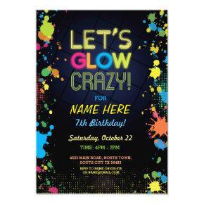 Let's Glow Crazy Birthday Neon Paint Invitation