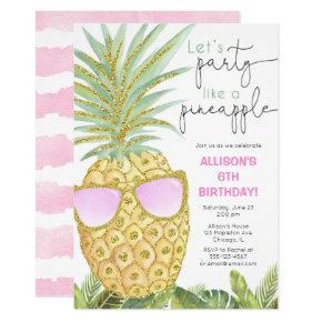 Let's Party like a pineapple girl birthday party Invitation