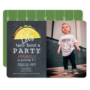Let's Taco Bout A Party Chalkboard Photo Birthday Invitation