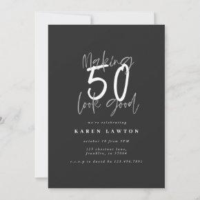 Making 50 look good birthday invitation