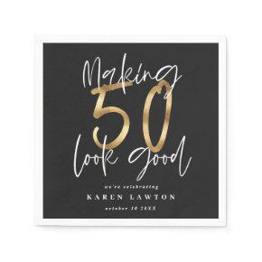 Making 50 look good gold birthday party napkin