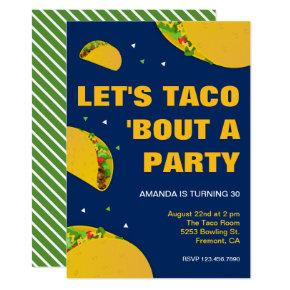 Mexican Fiesta   Let's Taco 'Bout a Party Birthday Invitation