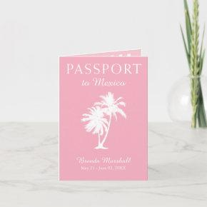 Mexico 21ST Birthday Pink Passport Invitation