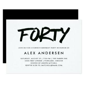 Modern Marker | Black and White Fortieth Birthday Invitation