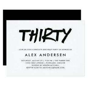 Modern Marker | Black and White Thirtieth Birthday Invitations