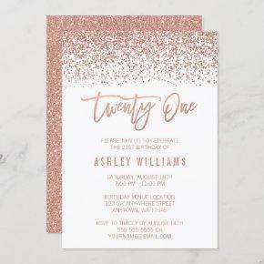 Modern Rose Gold Faux Glitter 21st Birthday Invitation