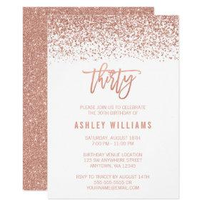 Modern Rose Gold Faux Glitter 30th Birthday Invitation