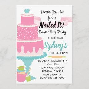Nailed It Cake Decorating Baking Birthday Party Invitation