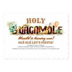 OLÉ LET'S FIESTA Holy Guacamole Birthday Invitation