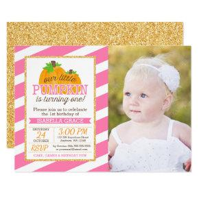 Pink Gold Little Pumpkin Girl First Birthday Photo Invitations