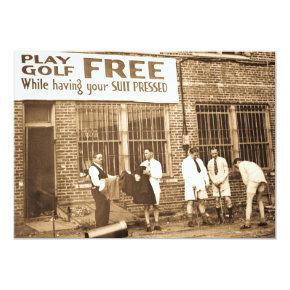 Play Golf Free (While Having Your Suit Pressed) Invitation