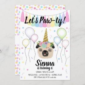 Pug Unicorn Puppy Dog Birthday Pawty Invitation