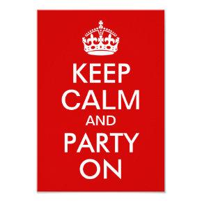 Red Keep Calm and Party On Birthday Invitation