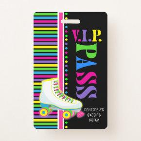 Roller Skating Birthday Party VIP Pass Glow Party Badge