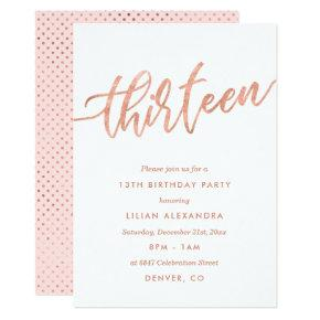 Rose Gold 13th Birthday Invitations | Faux Foil