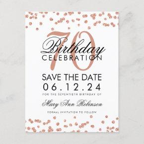 Rose Gold 70th Birthday Save Date Confetti Save The Date