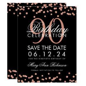 Rose Gold Black 90th Birthday Save Date Confetti Invitations