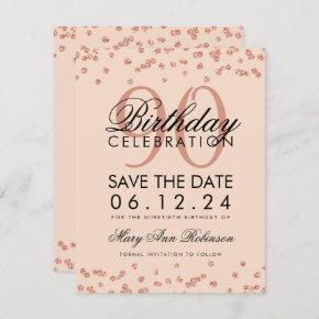Rose Gold Blush 90th Birthday Save Date Confetti Invitation