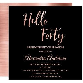 Rose Gold Foil Hello 40 Forty Birthday Party Invitations