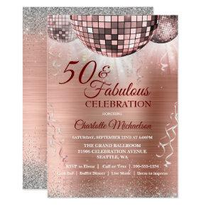 Rose Gold Glitter Glam 50 and Fabulous Disco Ball Invitation
