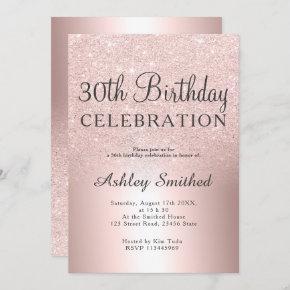 Rose gold glitter ombre metallic 30th birthday invitation