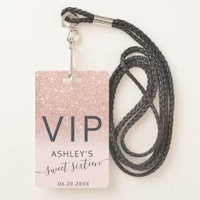 Rose gold glitter ombre script blush Sweet 16 VIP Badge