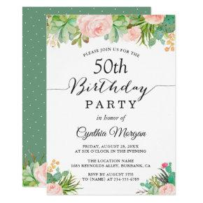Rustic Succulent Cactus Floral 50th Birthday Party Invitation
