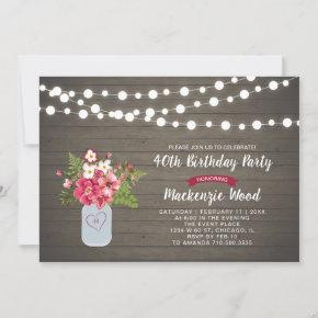 Rustic Wood & Mason Jar 40th Birthday Invitation