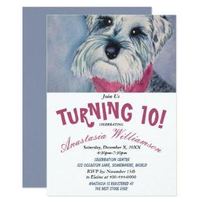 SCHNAUZER PUPPY TURNING 10 BIRTHDAY PARTY INVITE