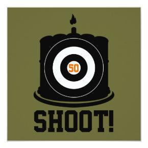 Sharpshooter's 50th Birthday - Hunting Invitations