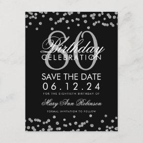 Silver Black 80th Birthday Save Date Confetti Save The Date