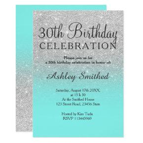 Silver faux glitter teal ocean ombre 30th birthday invitation