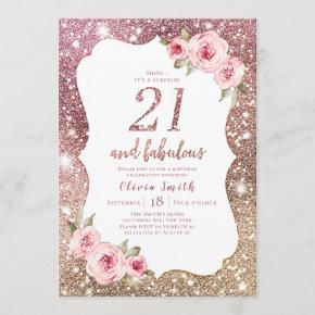 Sparkle rose gold glitter and floral 21st birthday invitation