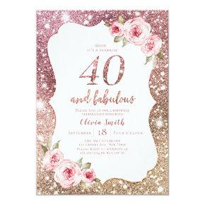 Sparkle rose gold glitter and floral 40th birthday invitation