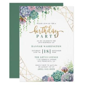 Stylish Gold Script & Succulents Birthday Party Invitation