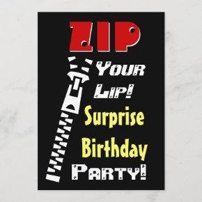 SURPRISE Birthday Party Zip Your Lip V2 Invitation