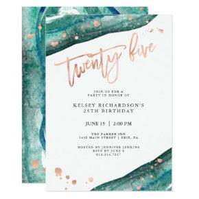 Teal Geode and Faux Rose Gold Look | 25th Birthday Invitation