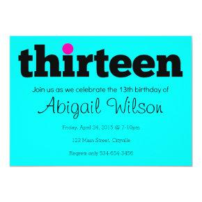 Thirteen- 13th Birthday Party Invitations