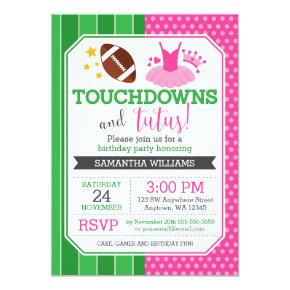 Touchdowns and Tutus Birthday