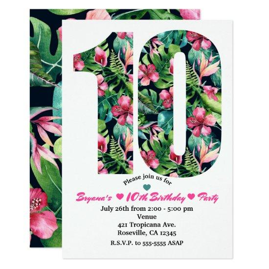 Tropical Floral 10 10th Birthday Party