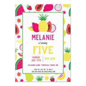 Tutti Frutti Tropical Fruit Girls Birthday Invitation