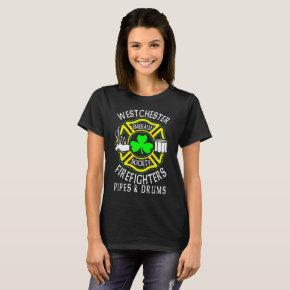Westchester Firefighters Emerald Society Pipes _ D T-Shirt