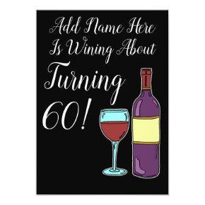 Wine About 60th Birthday Funny Invite