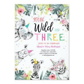 Young Wild and Three Birthday Safari Girl Animals Invitation