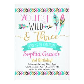 Young Wild & Three Girls Birthday Invitations